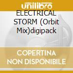 ELECTRICAL STORM (Orbit Mix)digipack cd musicale di U2