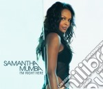 Mumba Samantha - I'm Right Here cd musicale di MUMBA SAMANTHA