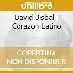 CORAZON LATINO cd musicale di BISBAL DAVID