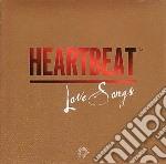 Heartbeat love songs cd musicale di Artisti Vari