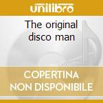 The original disco man cd musicale