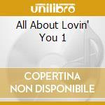 ALL ABOUT LOVIN' YOU 1 cd musicale di BON JOVI