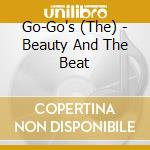 BEAYTU AND THE BEAT cd musicale di GO GO'S