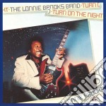 TURN ON THE NIGHT cd musicale di LONNIE BROOKS
