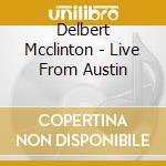 LIVE IN AUSTIN cd musicale di MCLINTON