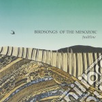 Faultline cd musicale di Birdsongs of the mes