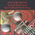 Armed observation out to cd musicale di Nerve Doctor