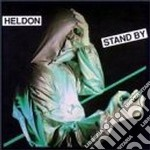 Stand by cd musicale di Heldon