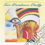 Two rainbows daily cd musicale di Hugh hopper/alan gow