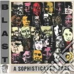 A sophisticated face cd musicale di Blast