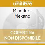 Miriodor - Mekano cd musicale di Miriodor