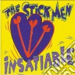 Insatiable cd musicale di Stickmen The