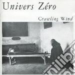 Crawling wind cd musicale di Zero Univers