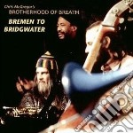 Bremen to bridgewater cd musicale di C.mcgregor & brother