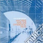 Leap second neutral cd musicale di Machine & the synerg