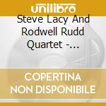 EARLY AND LATE cd musicale di STEVE LACY/ROSWELL R