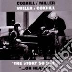 Story so far/oh really cd musicale di Steve Miller