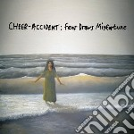 Fear draws misfortune cd musicale di Cheer-accident