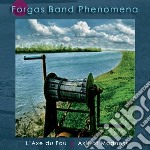 Axis of madness cd musicale di Forgas band phenomen