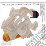 Royal toast cd musicale di THE CLAUDIA QUINTET+