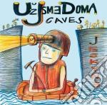 Cave cd musicale di UZ JESME DOMA