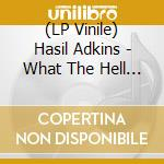 (LP VINILE) What the hell was i thinking lp vinile