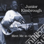 MEET ME IN THE CITY (DIGIPACK) cd musicale di KIMBROUGH JUNIOR