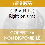 (LP VINILE) Right on time lp vinile