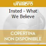 What we believe cd musicale