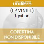 (LP VINILE) Ignition lp vinile