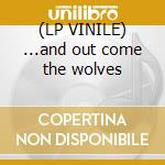 (LP VINILE) ...and out come the wolves lp vinile