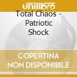 Patriotic shock cd musicale
