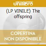 (LP VINILE) The offspring lp vinile
