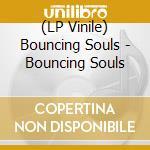 (LP VINILE) Bouncing souls lp vinile