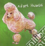 Midjet Handjob - Midnight Snack Break At The Poodle Facto cd musicale