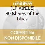 (LP VINILE) 900shares of the blues lp vinile di Mike longo & john fa