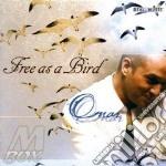 Free as a bird cd musicale di Omar