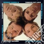 Thinking out loud - cd musicale di Sigmund snopek iii