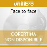 Face to face - cd musicale di Rabin Trevor