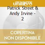 2 cd musicale di Patrick street & and