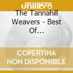 Best of... cd musicale di The tannahill weaver