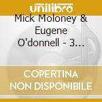 Mick Moloney & Eugene O'donnell - 3 Way Street cd musicale di Mick moloney & eugen