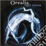 Night visions - cd musicale di Orealis