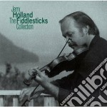 The fiddlestick collec. - cd musicale di Holland Jerry