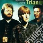 Trian ii - cd musicale di Trian