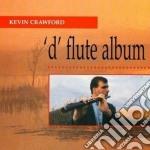 Kevin Crawford - D'flute Album cd musicale di Crawford Kevin