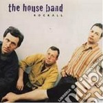 Rockall - house band cd musicale di The house band