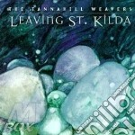 THE TANNAHILL WEAVERS cd musicale di LEAVING ST.KILDA