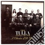 A celebration of 50 years - cd musicale di The tulla cell band