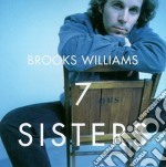 7 sisters - cd musicale di Williams Brooks